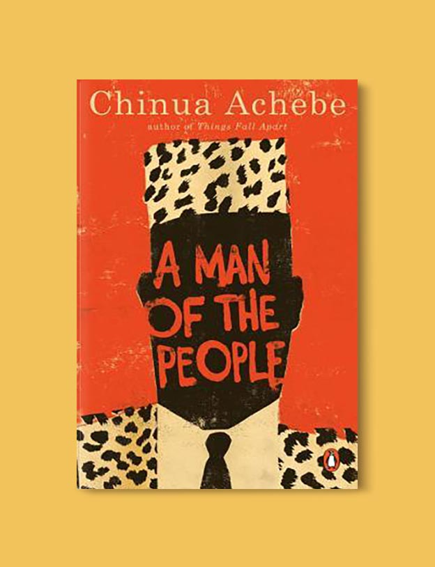 Books Set In Nigeria - A Man of the People by Chinua Achebe. For more books visit www.taleway.com to find books set around the world. Ideas for those who like to travel, both in life and in fiction. Books Set In Africa. Nigerian Books. #books #nigeria #travel