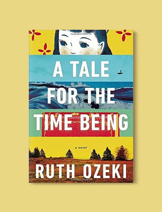 Books Set In Japan - A Tale for the Time Being by Ruth Ozeki. For more books visit www.taleway.com to find books set around the world. Ideas for those who like to travel, both in life and in fiction. #books #novels #bookworm #booklover #fiction #travel #japan