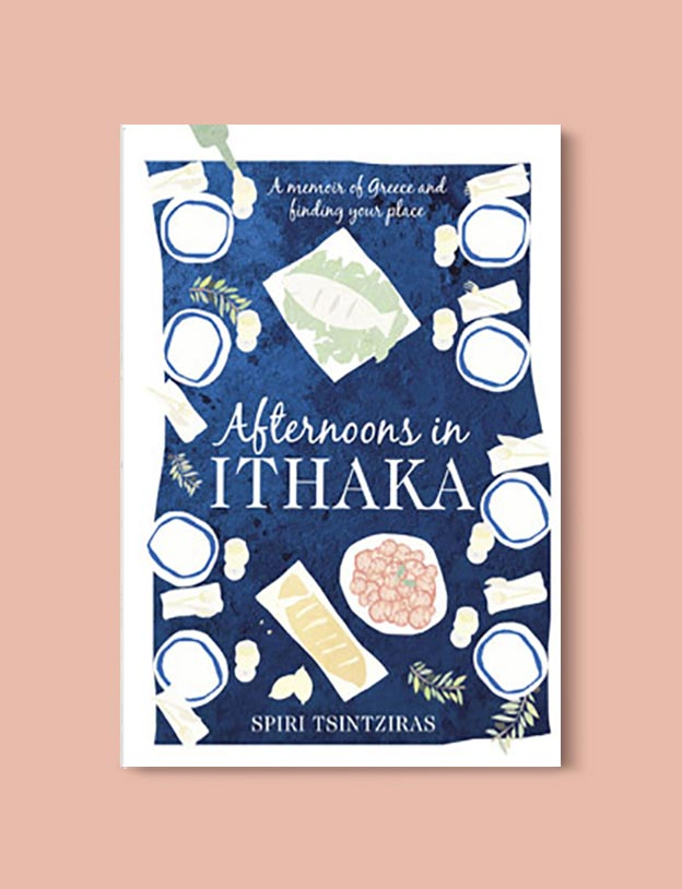 Books Set In Greece - Afternoons In Ithaka by Spiri Tsintziras. For more books visit www.taleway.com to find books set around the world. Ideas for those who like to travel, both in life and in fiction. #books #novels #fiction #travel #greece