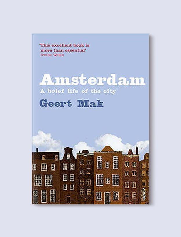 Books Set In Amsterdam - Amsterdam by Geert Mak. For more books visit www.taleway.com to find books set around the world. Ideas for those who like to travel, both in life and in fiction. #books #novels #bookworm #booklover #fiction #travel #amsterdam