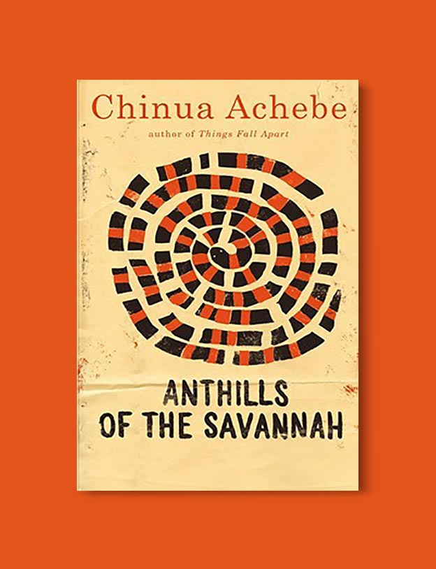 Books Set In Nigeria - Anthills of the Savannah by Chinua Achebe. For more books visit www.taleway.com to find books set around the world. Ideas for those who like to travel, both in life and in fiction. Books Set In Africa. Nigerian Books. #books #nigeria #travel