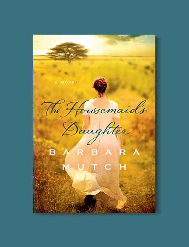 Books Set In South Africa - The Housemaid's Daughter by Barbara Mutch. For more books that inspire travel visit www.taleway.com to find books set around the world. south african books, books about south africa, south africa inspiration, south africa travel, novels set in south africa, south african novels, books and travel, travel reads, reading list, books around the world, books to read, books set in different countries, south africa