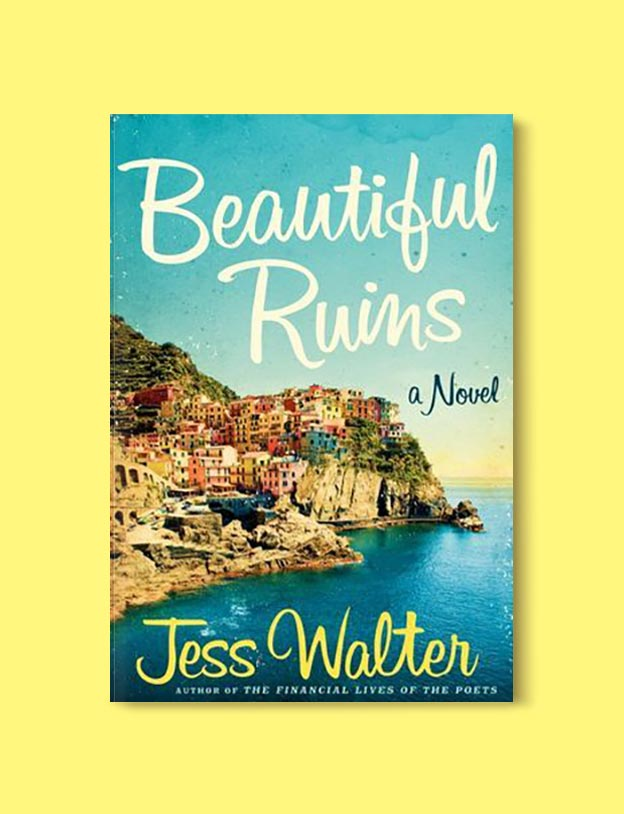 Books Set In Italy - Beautiful Ruins by Jess Walter. For more books that inspire travel visit www.taleway.com to find books set around the world. italian books, books about italy, italy inspiration, italy travel, novels set in italy, italian novels, books and travel, travel reads, reading list, books around the world, books to read, books set in different countries, italy