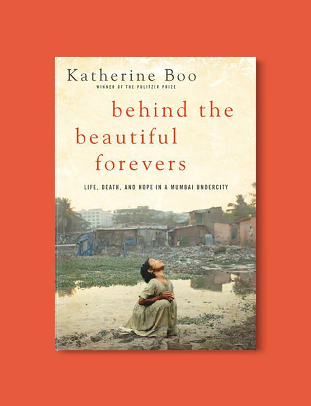 Books Set In India - Behind the Beautiful Forevers by Katherine Boo. For more books visit www.taleway.com to find books set around the world. Ideas for those who like to travel, both in life and in fiction. #books #novels #bookworm #booklover #fiction #travel