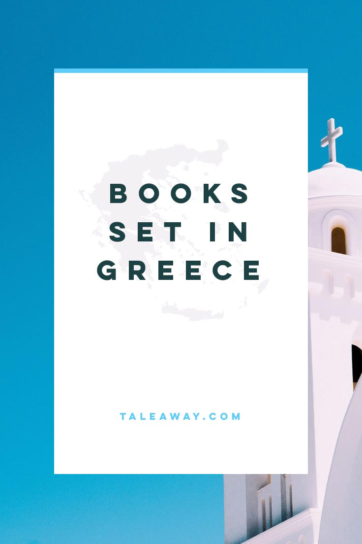Books Set In Greece. For more books visit www.taleway.com to find books set around the world. Ideas for those who like to travel, both in life and in fiction. #books #novels #fiction #travel #greece