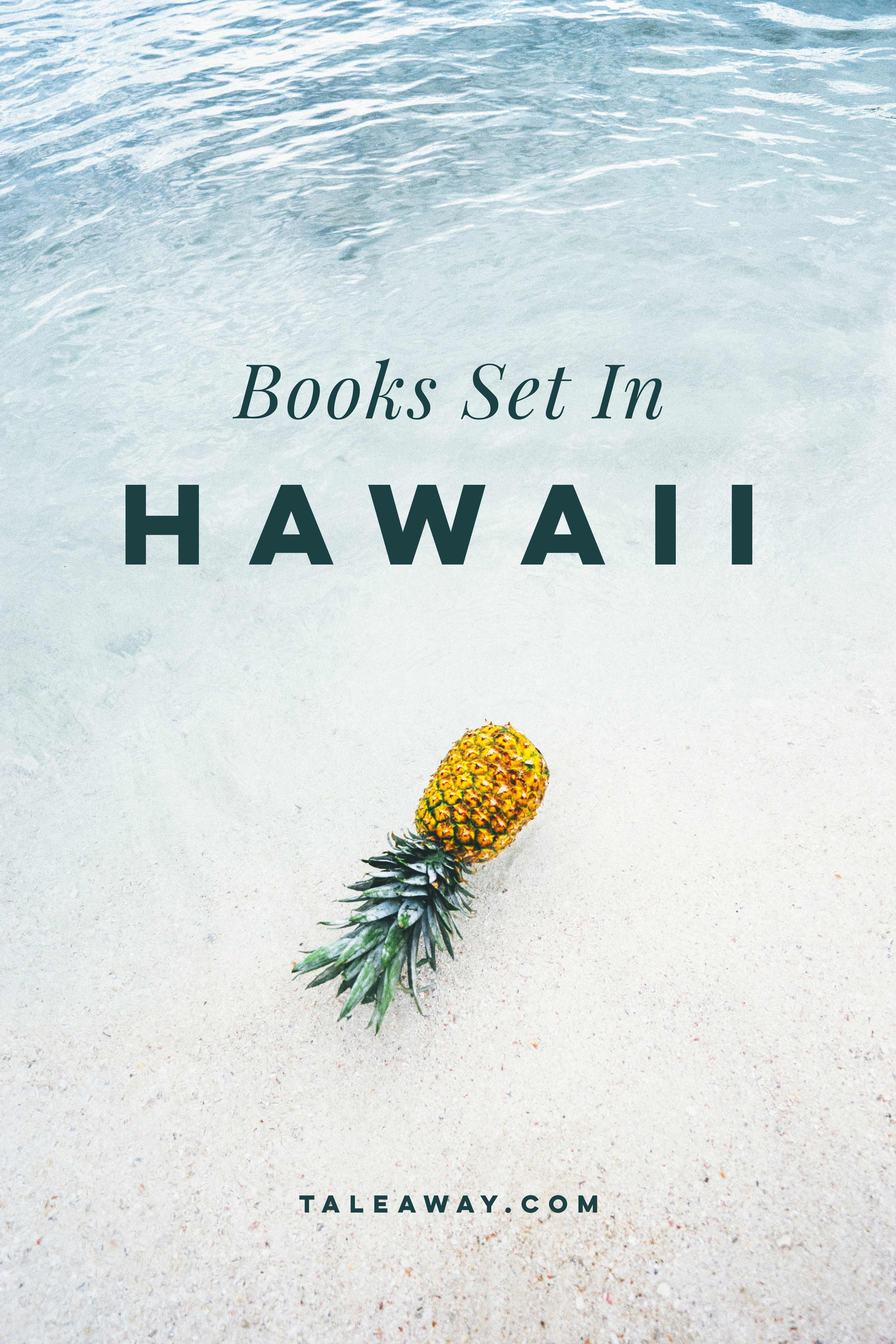 Books Set In Hawaii. For more books visit www.taleway.com to find books from around the world. Ideas for those who like to travel, both in life and in fiction. #books #novels #hawaii #travel #fiction #bookstoread #wanderlust