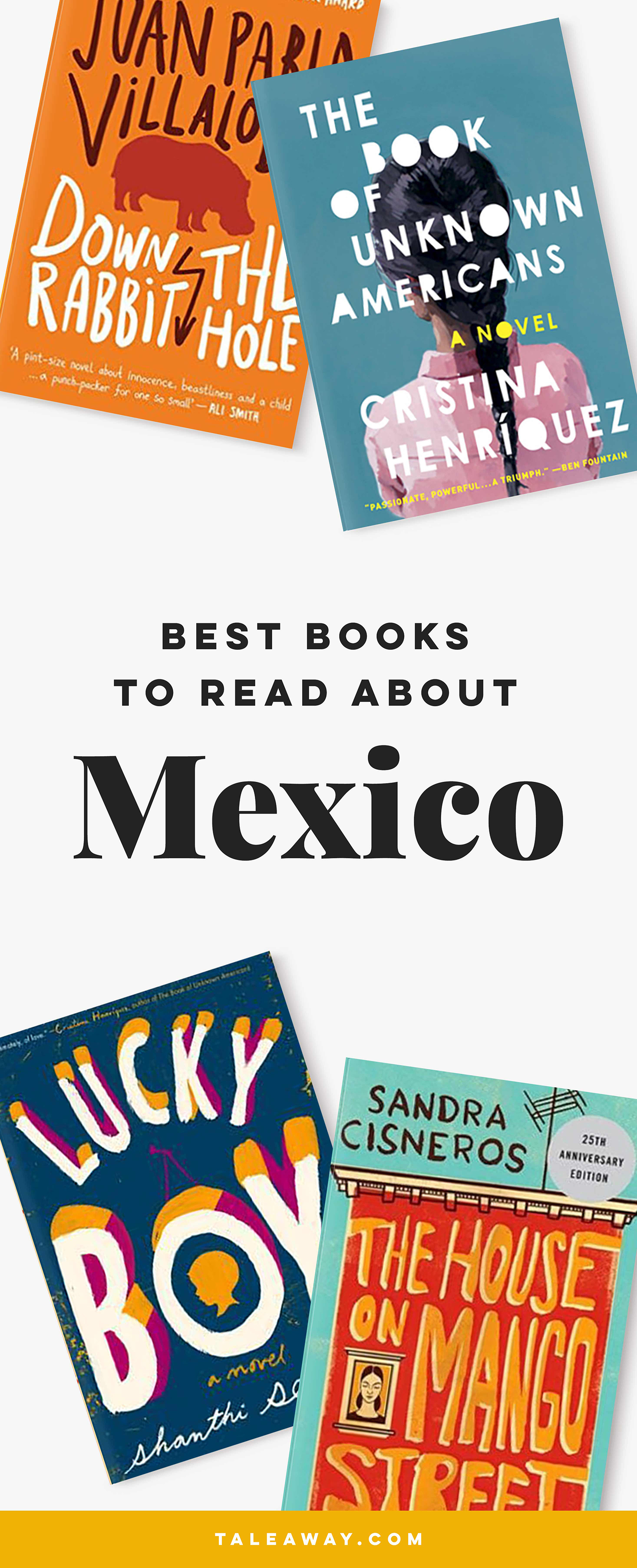 Books Set In Mexico. Mexican books that inspire travel, visit www.taleway.com for books set around the world. mexican books, books about mexico, mexico inspiration, mexico travel, novels set in mexico, mexican novels, books and travel, travel reads, reading list, books around the world, books to read, mexico, books set in different countries