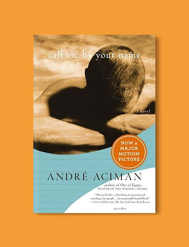 Books Set In Italy - Call Me by Your Name by André Aciman. For more books that inspire travel visit www.taleway.com to find books set around the world. italian books, books about italy, italy inspiration, italy travel, novels set in italy, italian novels, books and travel, travel reads, reading list, books around the world, books to read, books set in different countries, italy