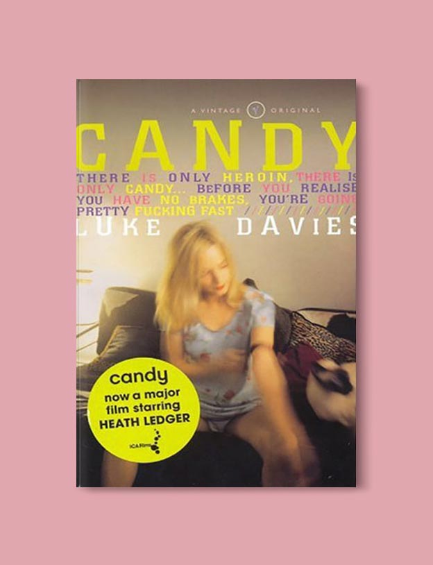 Books Set In Australia - Candy by Luke Davies. For more books visit www.taleway.com to find books set around the world. Ideas for those who like to travel, both in life and in fiction. australian books, books and travel, travel reads, reading list, books around the world, books to read, books set in different countries, australia