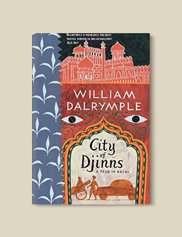 Books Set In India - City of Djinns by William Dalrymple. For more books visit www.taleway.com to find books set around the world. Ideas for those who like to travel, both in life and in fiction. #books #novels #bookworm #booklover #fiction #travel