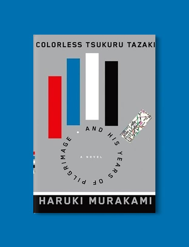 Books Set In Japan - Colorless Tsukuru Tazaki and His Years of Pilgrimage by Haruki Murakami. For more books visit www.taleway.com to find books set around the world. Ideas for those who like to travel, both in life and in fiction. #books #novels #bookworm #booklover #fiction #travel #japan