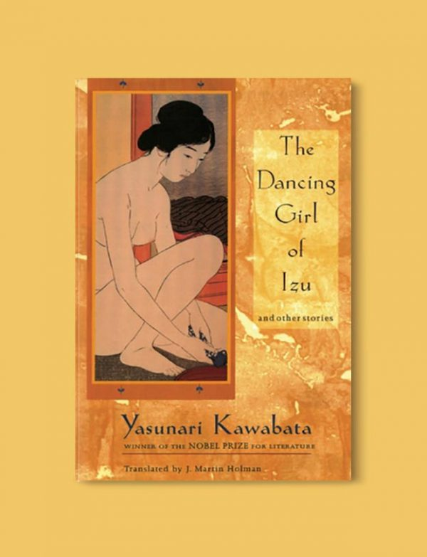 Books Set In Japan - The Dancing Girl of Izu and Other Stories by Yasunari Kawabata. For more books visit www.taleway.com to find books set around the world. Ideas for those who like to travel, both in life and in fiction. #books #novels #bookworm #booklover #fiction #travel #japan