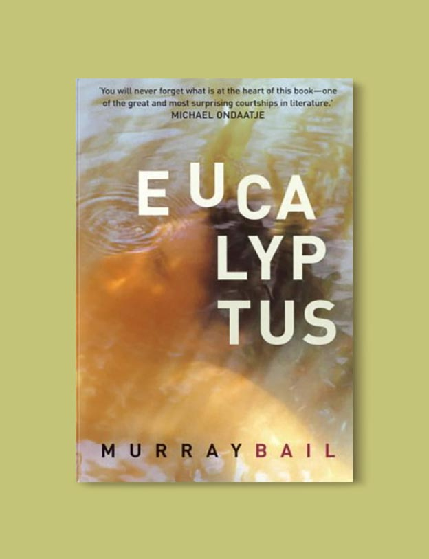 Books Set In Australia - Eucalyptus by Murray Bail. For more books visit www.taleway.com to find books set around the world. Ideas for those who like to travel, both in life and in fiction. australian books, books and travel, travel reads, reading list, books around the world, books to read, books set in different countries, australia