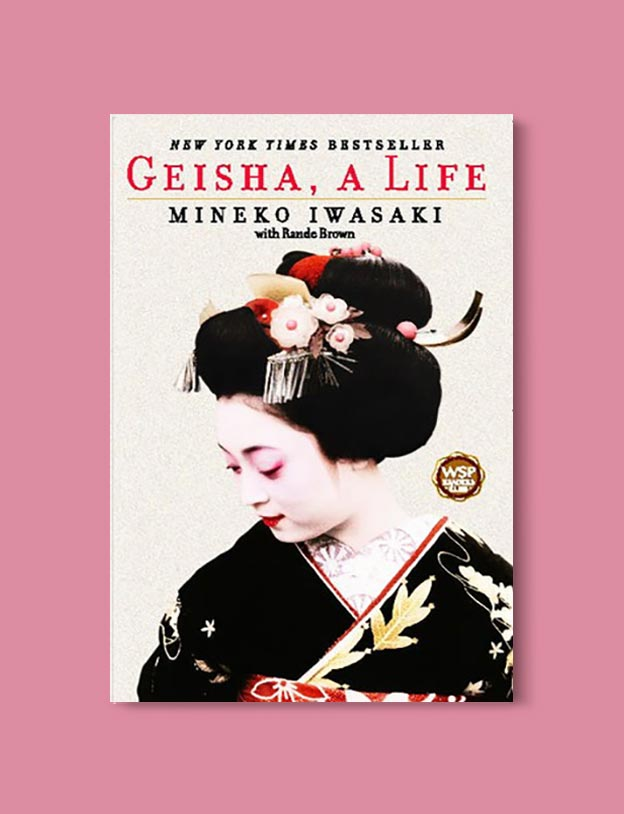 Books Set In Japan - Geisha, A Life by Mineko Iwasaki. For more books visit www.taleway.com to find books set around the world. Ideas for those who like to travel, both in life and in fiction. #books #novels #bookworm #booklover #fiction #travel #japan