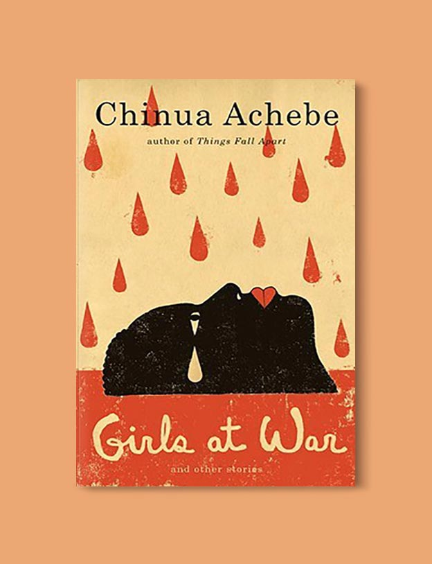 Books Set In Nigeria - Girls at War and Other Stories by Chinua Achebe. For more books visit www.taleway.com to find books set around the world. Ideas for those who like to travel, both in life and in fiction. Books Set In Africa. Nigerian Books. #books #nigeria #travel