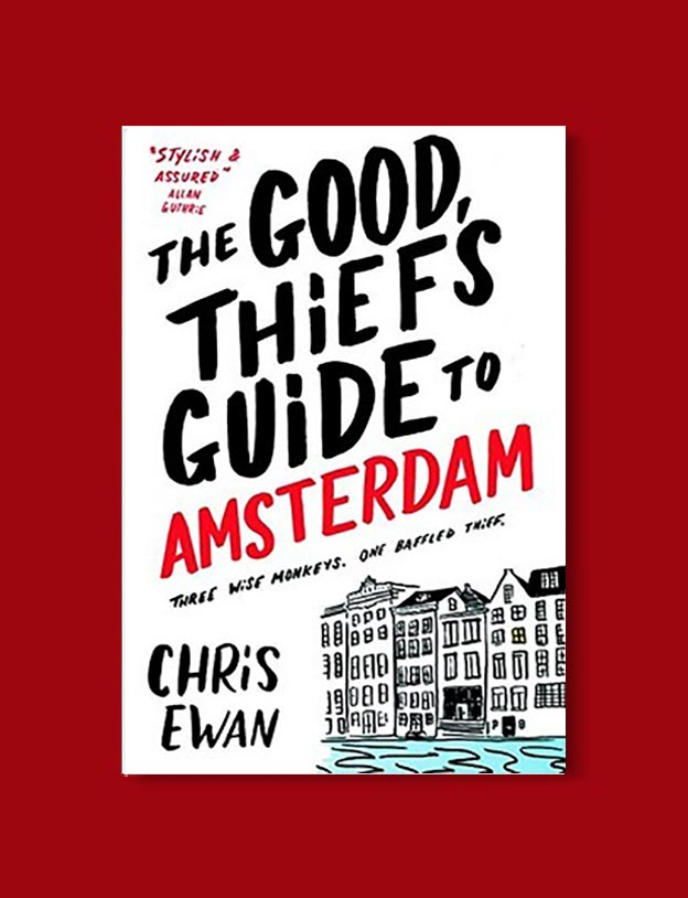 Books Set In Amsterdam - The Good Thief's Guide To Amsterdam by Chris Ewan. For more books visit www.taleway.com to find books set around the world. Ideas for those who like to travel, both in life and in fiction. #books #novels #bookworm #booklover #fiction #travel #amsterdam
