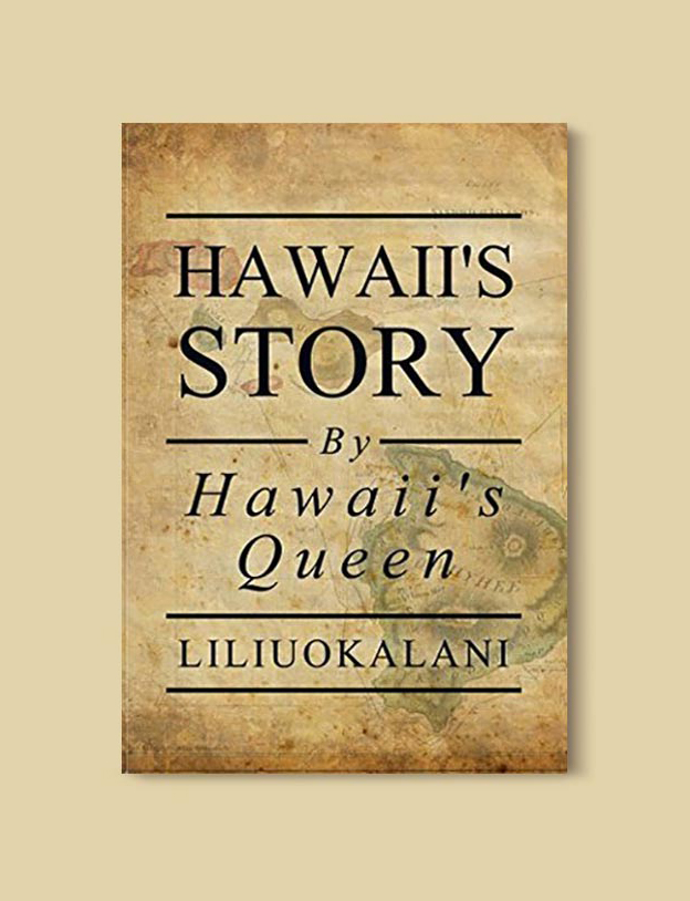 Books Set In Hawaii - Hawaii's Story by Hawaii's Queen by Liliuokalani. For more books visit www.taleway.com to find books from around the world. Ideas for those who like to travel, both in life and in fiction. #books #novels #hawaii #travel #fiction #bookstoread #wanderlust
