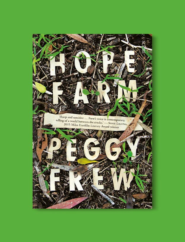 Books Set In Australia - Hope Farm by Peggy Frew. For more books visit www.taleway.com to find books set around the world. Ideas for those who like to travel, both in life and in fiction. australian books, books and travel, travel reads, reading list, books around the world, books to read, books set in different countries, australia