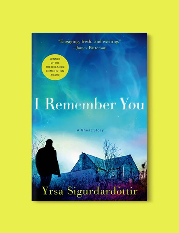 Books Set In Iceland - I Remember You by Yrsa Sigurðardóttir. For more books visit www.taleway.com to find books set around the world. Ideas for those who like to travel, both in life and in fiction. #books #novels #fiction #iceland #travel