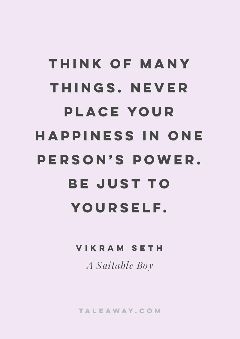Inspiring Book Quotes by Indian Authors. A Suitable Boy by Vikram Seth. book quotes inspirational, book quotes love, book quotes classic, quotes inspirational, indian books, indian quotes, india travel, india culture, indian authors, indian author books novels, indian author books, indian books to read, indian books novels, book quotes india, books about india, india inspiration, novels set in india, indian novels