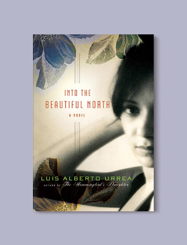 Books Set In Mexico - Into the Beautiful North by Luis Alberto Urrea. For more books visit www.taleway.com to find books set around the world. Ideas for those who like to travel, both in life and in fiction. mexican books, reading list, books around the world, books to read, books set in different countries, mexico
