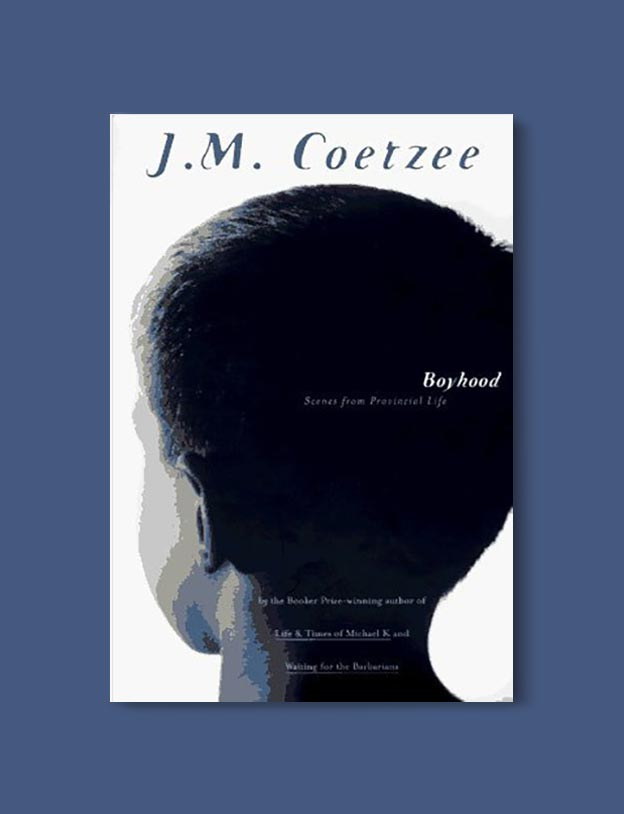 Books Set In South Africa - Boyhood (Scenes from Provincial Life 1/3) by J.M. Coetzee. For more books that inspire travel visit www.taleway.com to find books set around the world. south african books, books about south africa, south africa inspiration, south africa travel, novels set in south africa, south african novels, books and travel, travel reads, reading list, books around the world, books to read, books set in different countries, south africa