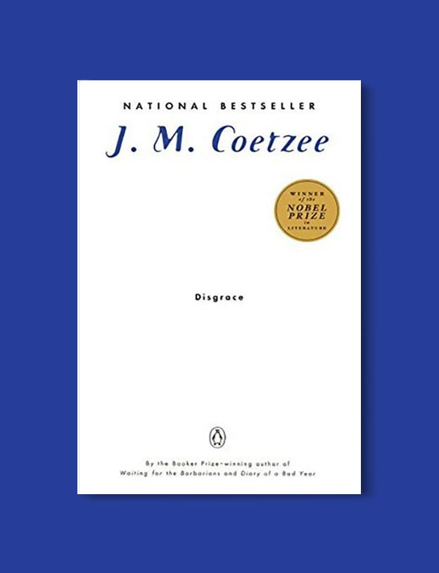 Books Set In South Africa - Disgrace by J.M. Coetzee. For more books that inspire travel visit www.taleway.com to find books set around the world. south african books, books about south africa, south africa inspiration, south africa travel, novels set in south africa, south african novels, books and travel, travel reads, reading list, books around the world, books to read, books set in different countries, south africa