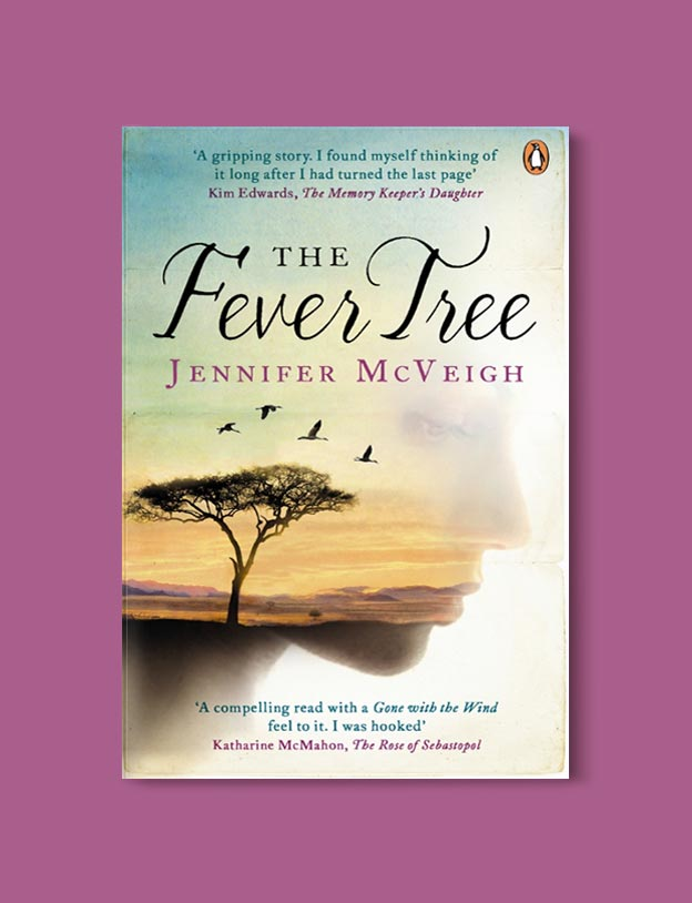 Books Set In South Africa - The Fever Tree by Jennifer McVeigh. For more books that inspire travel visit www.taleway.com to find books set around the world. south african books, books about south africa, south africa inspiration, south africa travel, novels set in south africa, south african novels, books and travel, travel reads, reading list, books around the world, books to read, books set in different countries, south africa