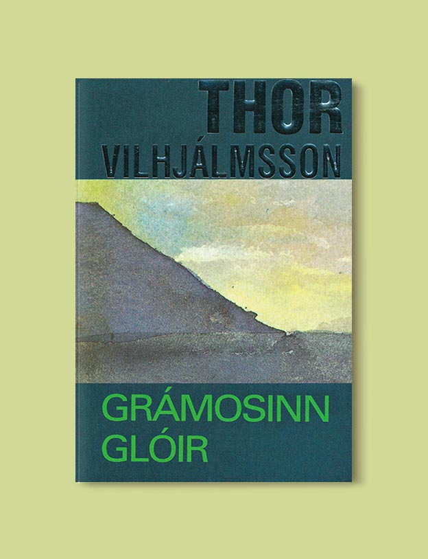 Books Set In Iceland - Justice Undone (Grámosinn Glóir) by Thor Vilhjálmsson. For more books visit www.taleway.com to find books set around the world. Ideas for those who like to travel, both in life and in fiction. #books #novels #fiction #iceland #travel