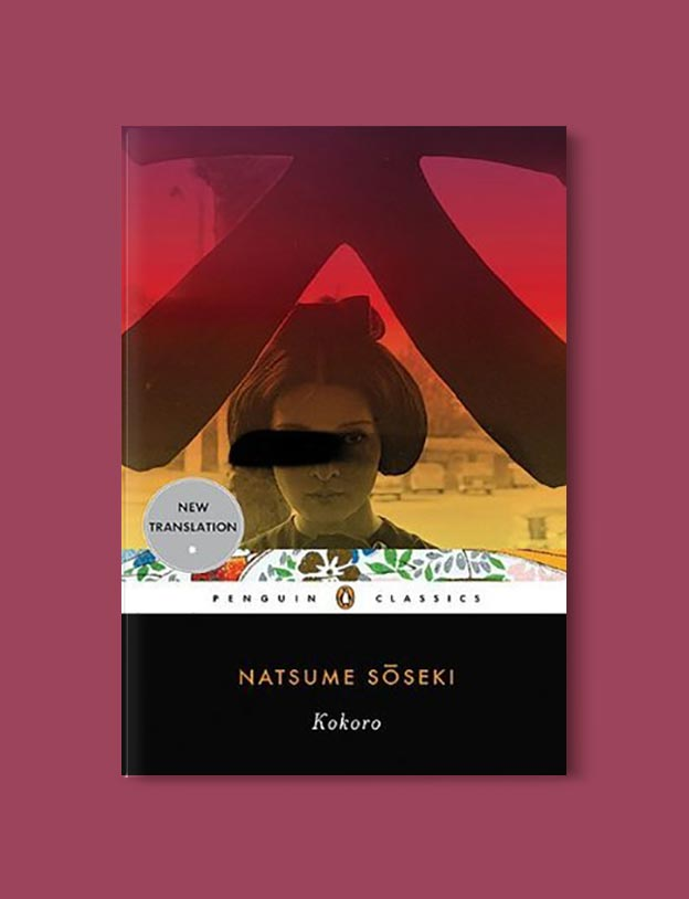 Books Set In Japan - Kokoro by Soseke Natsume. For more books visit www.taleway.com to find books set around the world. Ideas for those who like to travel, both in life and in fiction. #books #novels #bookworm #booklover #fiction #travel #japan