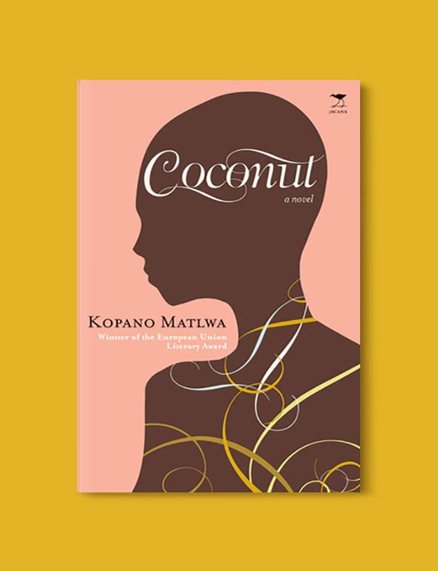 Books Set In South Africa - Coconut by Kopano Matlwa. For more books that inspire travel visit www.taleway.com to find books set around the world. south african books, books about south africa, south africa inspiration, south africa travel, novels set in south africa, south african novels, books and travel, travel reads, reading list, books around the world, books to read, books set in different countries, south africa
