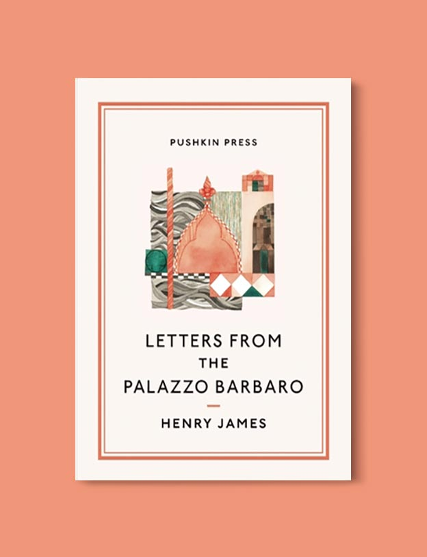 Books Set In Italy - Letters from the Palazzo Barbaro by Henry James. For more books that inspire travel visit www.taleway.com to find books set around the world. italian books, books about italy, italy inspiration, italy travel, novels set in italy, italian novels, books and travel, travel reads, reading list, books around the world, books to read, books set in different countries, italy