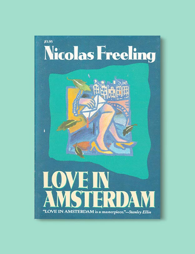 Books Set In Amsterdam - Love In Amsterdam by Nicolas Freeling. For more books visit www.taleway.com to find books set around the world. Ideas for those who like to travel, both in life and in fiction. #books #novels #bookworm #booklover #fiction #travel #amsterdam
