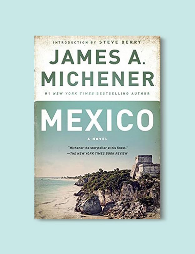 Books Set In Mexico - Mexico by James A. Michener. For more books visit www.taleway.com to find books set around the world. Ideas for those who like to travel, both in life and in fiction. mexican books, reading list, books around the world, books to read, books set in different countries, mexico