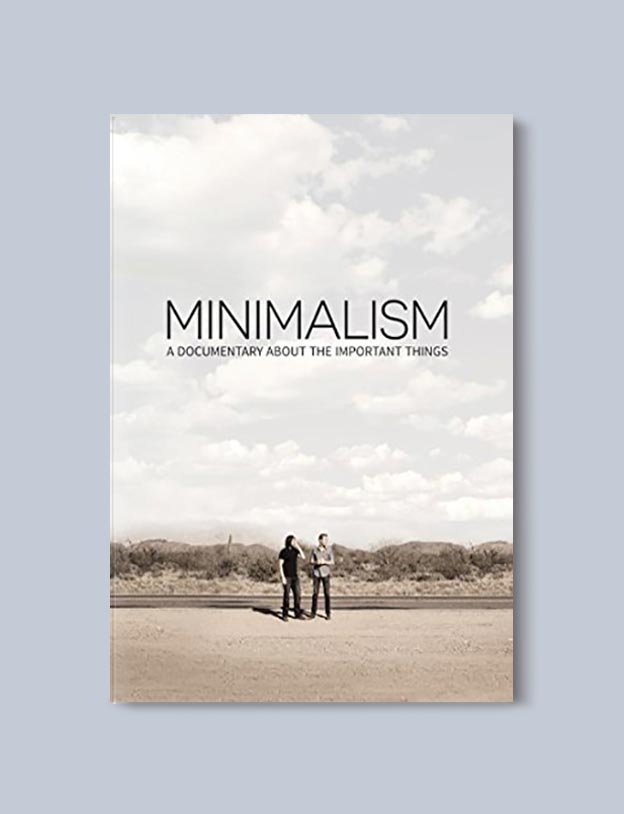 Movies On Minimalism - Minimalism: A Documentary About the Important Things by Joshua Fields Millburn, Ryan Nicodemus. For more books visit www.taleway.com to find books set around the world. Ideas for those who like to travel, both in life and in fiction. minimalism books, declutter books, minimalist, how to read more, how to become minimalist, minimalist living, minimalist travel, books to read