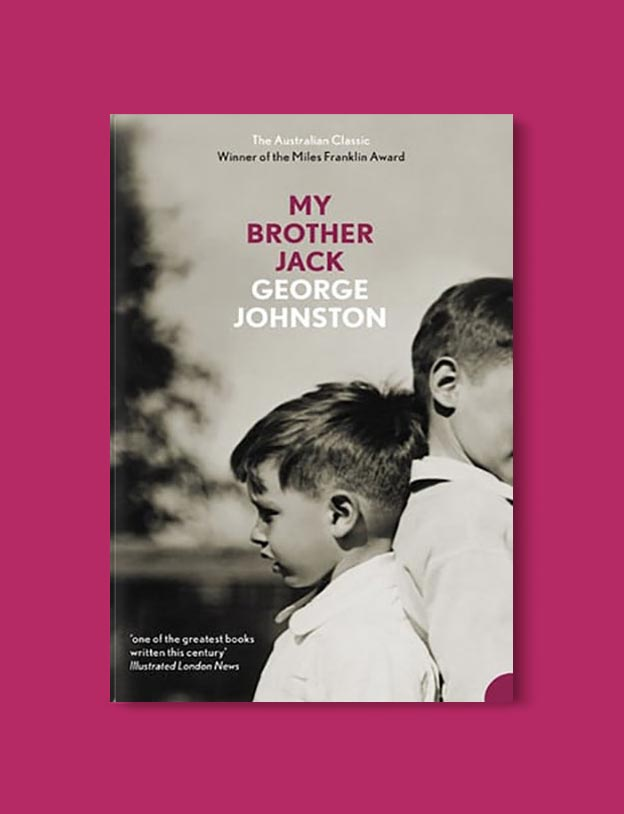 Books Set In Australia - My Brother Jack by George Johnston. For more books visit www.taleway.com to find books set around the world. Ideas for those who like to travel, both in life and in fiction. australian books, books and travel, travel reads, reading list, books around the world, books to read, books set in different countries, australia