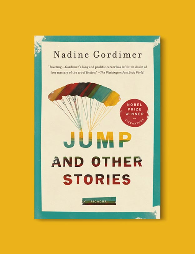 Books Set In South Africa - Jump and Other Stories by Nadine Gordimer. For more books that inspire travel visit www.taleway.com to find books set around the world. south african books, books about south africa, south africa inspiration, south africa travel, novels set in south africa, south african novels, books and travel, travel reads, reading list, books around the world, books to read, books set in different countries, south africa