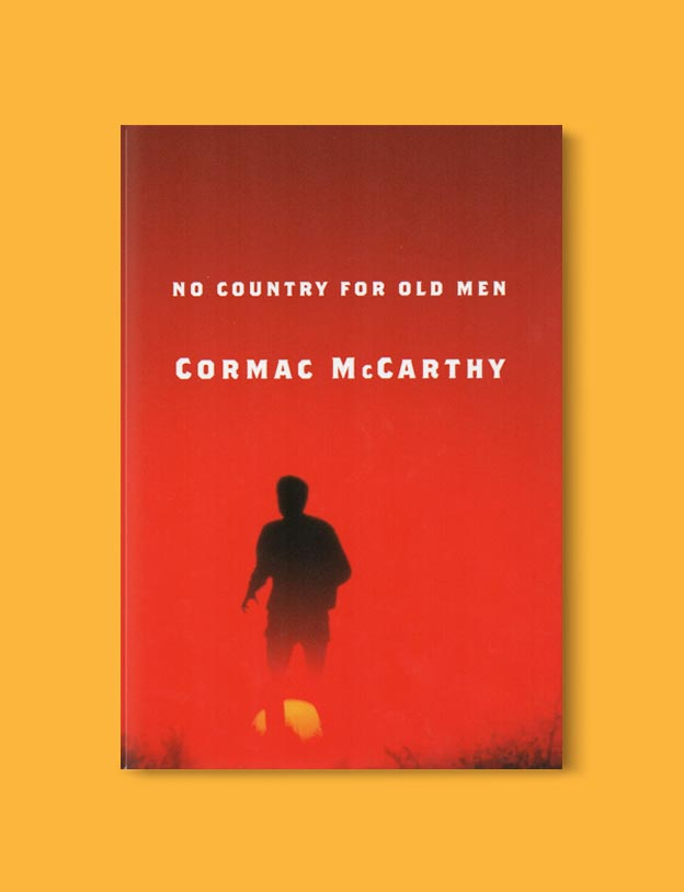 Books Set In Mexico - No Country for Old Men by Cormac McCarthy. For more books visit www.taleway.com to find books set around the world. Ideas for those who like to travel, both in life and in fiction. mexican books, reading list, books around the world, books to read, books set in different countries, mexico
