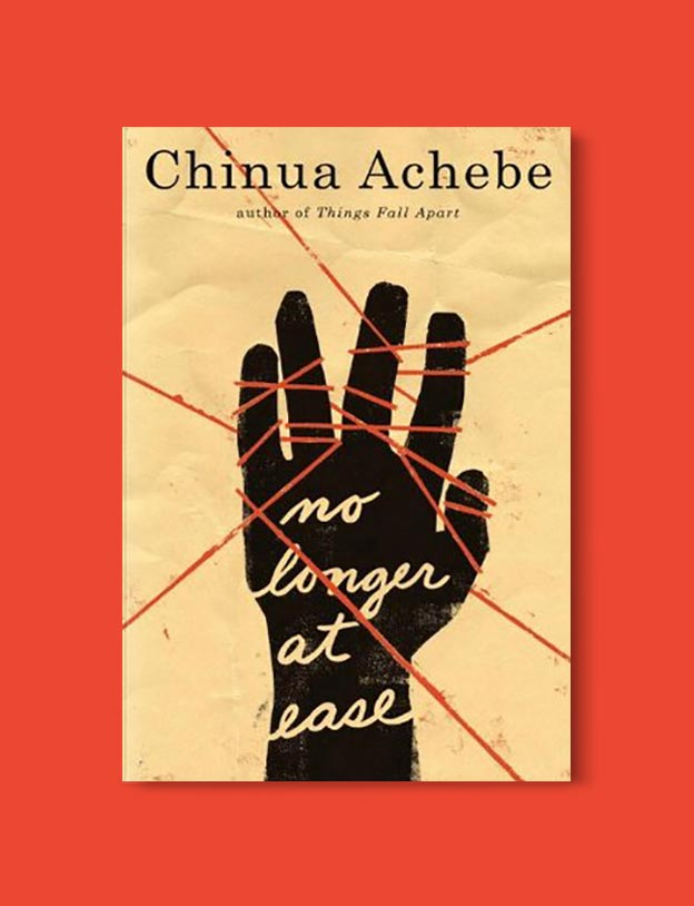Books Set In Nigeria - No Longer at Ease (The African Trilogy 2/3) by Chinua Achebe. For more books visit www.taleway.com to find books set around the world. Ideas for those who like to travel, both in life and in fiction. Books Set In Africa. Nigerian Books. #books #nigeria #travel