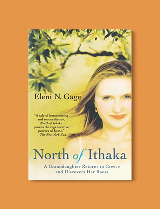 Books Set In Greece - North of Ithaka: A Granddaughter Returns to Greece and Discovers Her Roots by Eleni N. Gage. For more books visit www.taleway.com to find books set around the world. Ideas for those who like to travel, both in life and in fiction. #books #novels #fiction #travel #greece