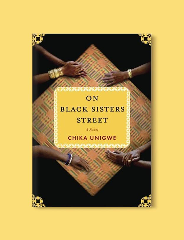 Books Set In Nigeria - On Black Sisters Street by Chika Unigwe. For more books visit www.taleway.com to find books set around the world. Ideas for those who like to travel, both in life and in fiction. Books Set In Africa. Nigerian Books. #books #nigeria #travel