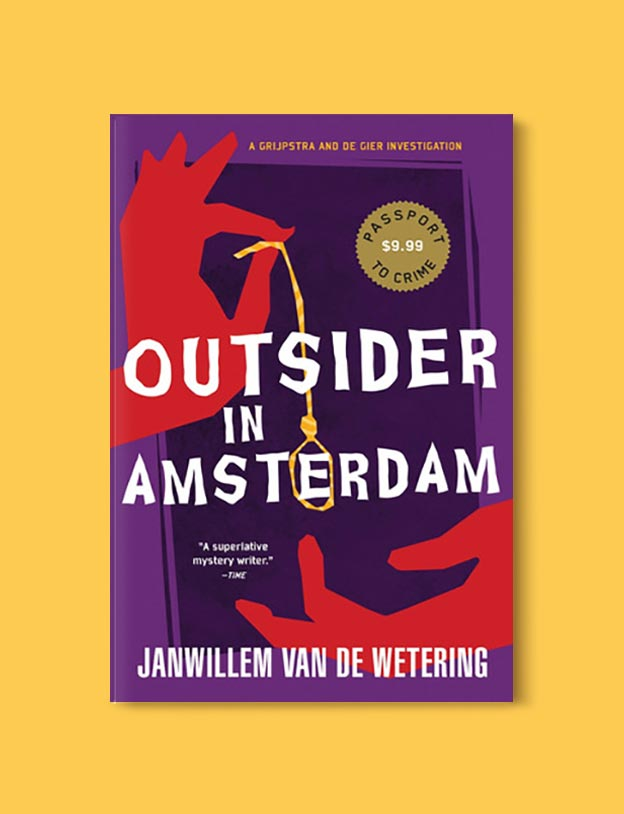 Books Set In Amsterdam - Outsider in Amsterdam by Janwillem van de Wetering. For more books visit www.taleway.com to find books set around the world. Ideas for those who like to travel, both in life and in fiction. #books #novels #bookworm #booklover #fiction #travel #amsterdam