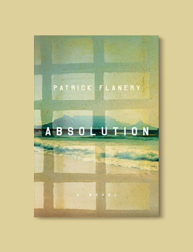 Books Set In South Africa - Absolution by Patrick Flanery. For more books that inspire travel visit www.taleway.com to find books set around the world. south african books, books about south africa, south africa inspiration, south africa travel, novels set in south africa, south african novels, books and travel, travel reads, reading list, books around the world, books to read, books set in different countries, south africa