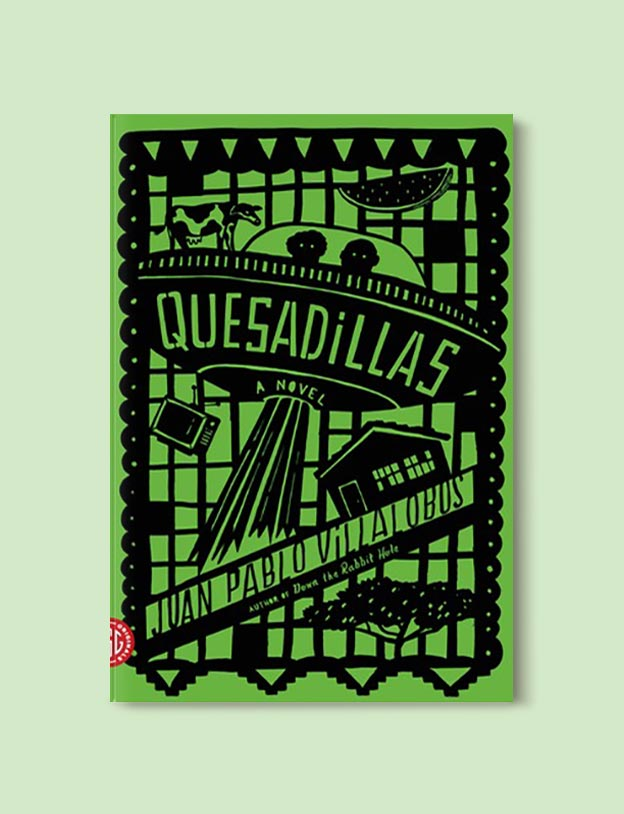 Books Set In Mexico - Quesadillas by Juan Pablo Villalobos. For more books visit www.taleway.com to find books set around the world. Ideas for those who like to travel, both in life and in fiction. mexican books, reading list, books around the world, books to read, books set in different countries, mexico