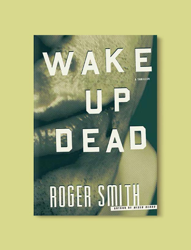 Books Set In South Africa - Wake Up Dead by Roger Smith. For more books that inspire travel visit www.taleway.com to find books set around the world. south african books, books about south africa, south africa inspiration, south africa travel, novels set in south africa, south african novels, books and travel, travel reads, reading list, books around the world, books to read, books set in different countries, south africa
