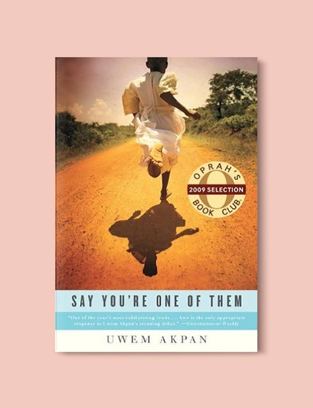Books Set In Nigeria - Say You're One of Them by Uwem Akpan. For more books visit www.taleway.com to find books set around the world. Ideas for those who like to travel, both in life and in fiction. Books Set In Africa. Nigerian Books. #books #nigeria #travel