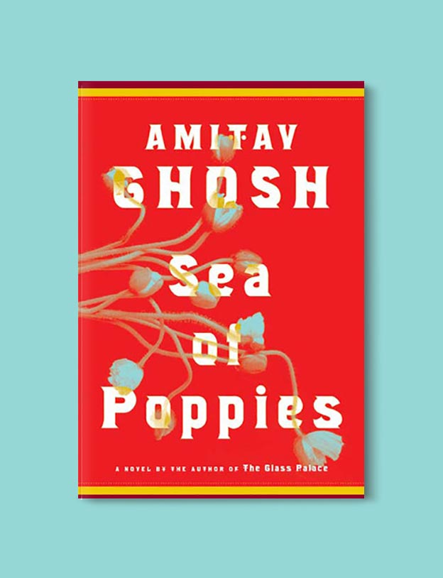 Books Set In India - Sea of Poppies by Amitav Ghosh. For more books visit www.taleway.com to find books set around the world. Ideas for those who like to travel, both in life and in fiction. #books #novels #bookworm #booklover #fiction #travel