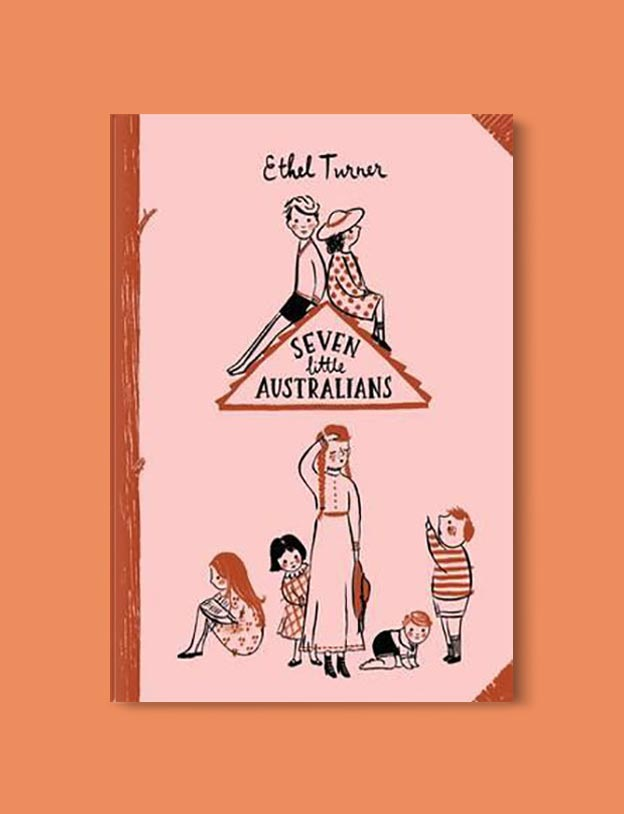 Books Set In Australia - Seven Little Australians by Ethel Turner. For more books visit www.taleway.com to find books set around the world. Ideas for those who like to travel, both in life and in fiction. australian books, books and travel, travel reads, reading list, books around the world, books to read, books set in different countries, australia