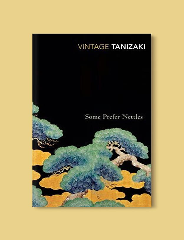 Books Set In Japan - Some Prefer Nettles by Junichiro Tanizaki. For more books visit www.taleway.com to find books set around the world. Ideas for those who like to travel, both in life and in fiction. #books #novels #bookworm #booklover #fiction #travel #japan