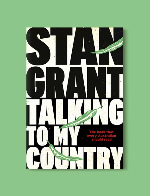 Books Set In Australia - Talking To My Country by Stan Grant. For more books visit www.taleway.com to find books set around the world. Ideas for those who like to travel, both in life and in fiction. australian books, books and travel, travel reads, reading list, books around the world, books to read, books set in different countries, australia